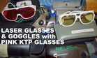 LASER GLASSES AND GOGGLES