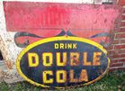 AS FOUND METAL DOUBLE COLA SIGN